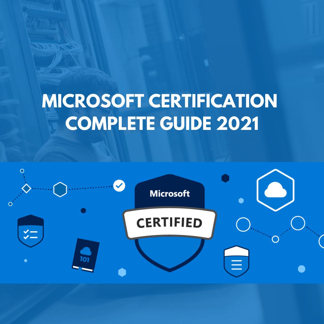 Microsoft Certification Guide 2021